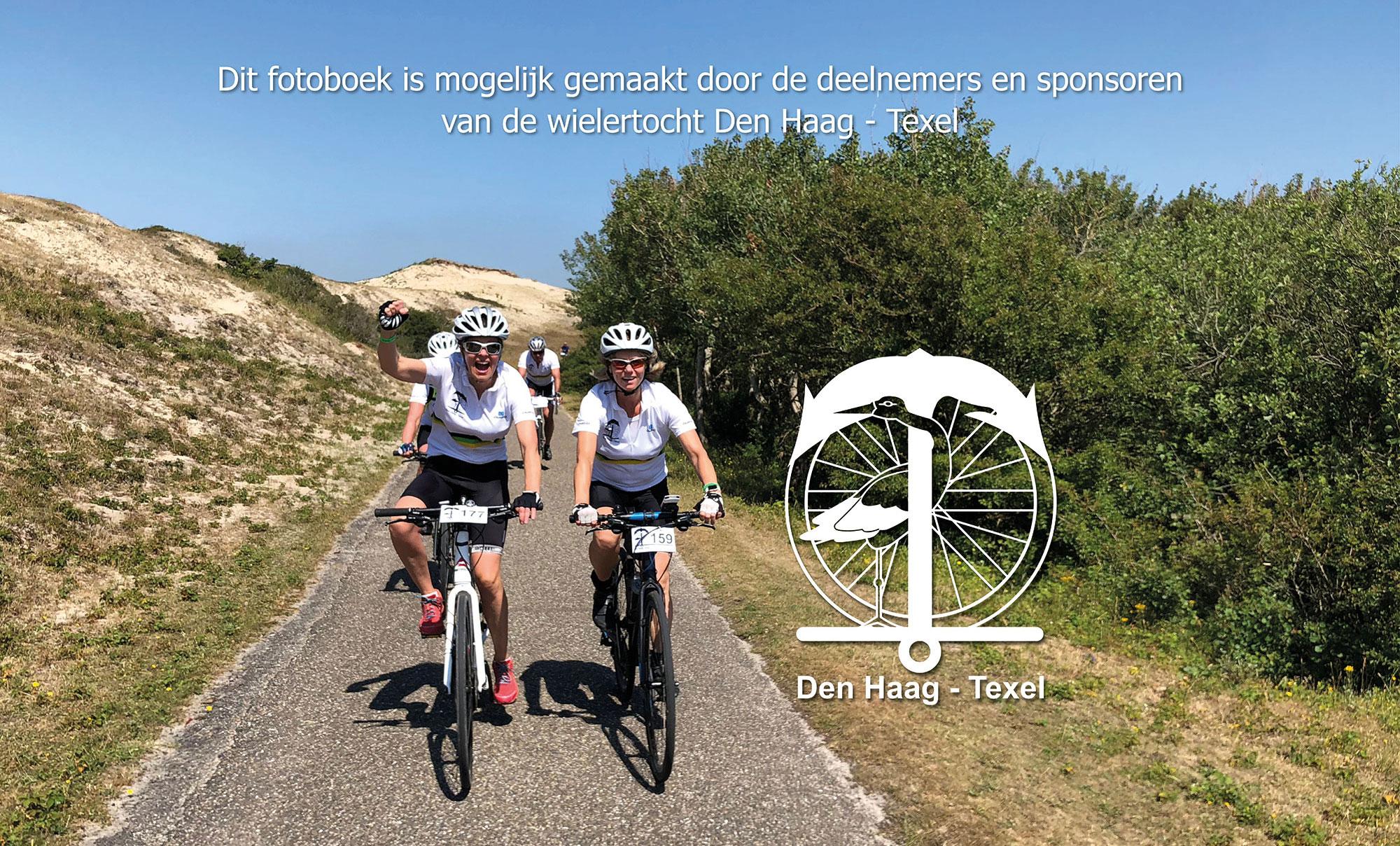 Dit fotoboek is mede mogelijk gemaakt door de deelnemers en sponsoren van de wielertocht Den Haag - Texel